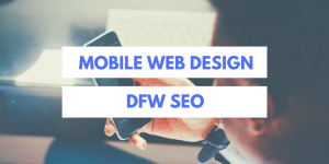 DFW Mobile Web Design Graphic