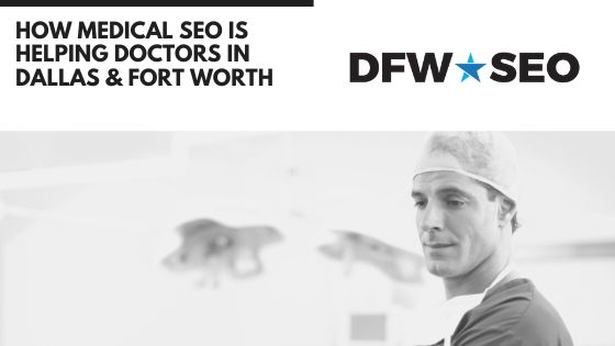 Medical SEO Dallas Fort Worth