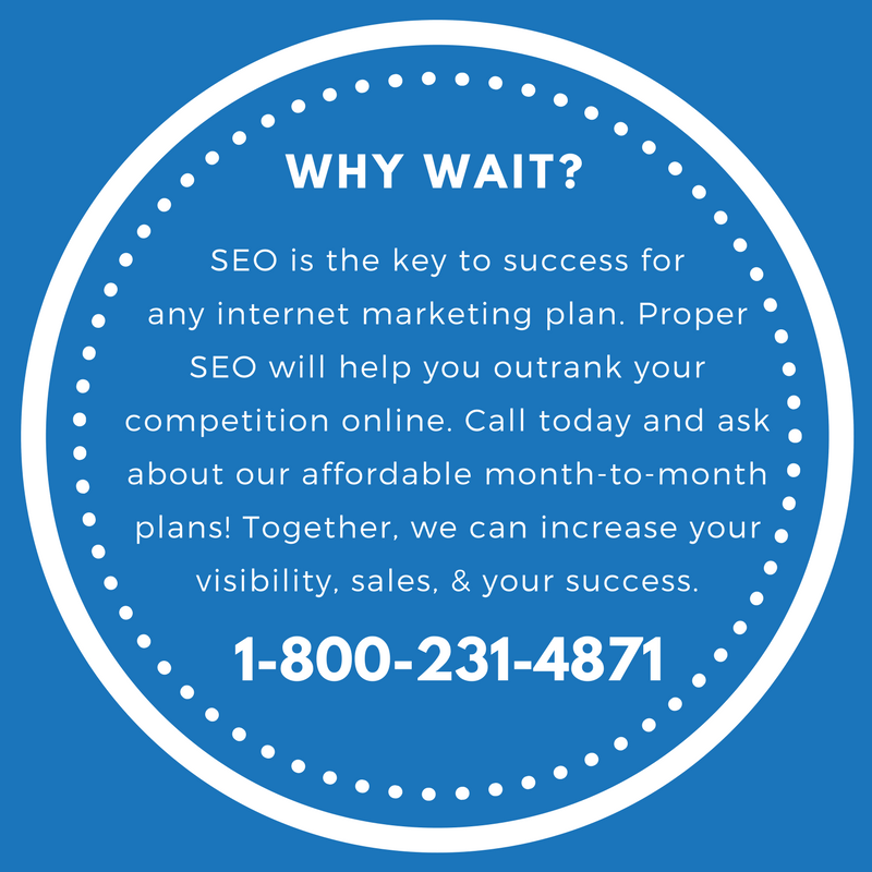 SEO is the key to success for any internet marketing plan. Proper SEO will help you outrank your competition online. Call today and ask about our affordable month-to-month plans! Together, we can increase your visibility, sales, & your success.